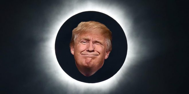 Eclipse 2017 En Houston >> To celebrate his victory, Donald Trump is offering Americans a Total Solar Eclipse on August 21 ...
